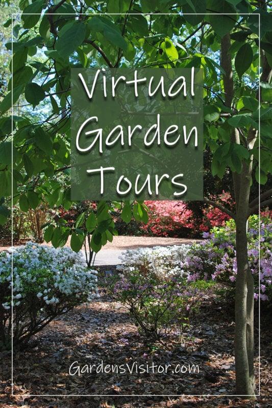 GardensVisitor.com Virtual Garden Tours